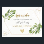"Greenery Maid of Honor or BRIDESMAID proposal Postcard<br><div class=""desc"">Greenery Maid of Honor or BRIDESMAID proposal. Contact us for matching items.</div>"