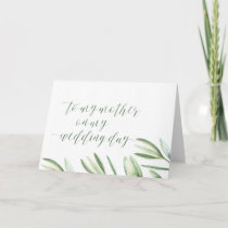 Greenery To My Mother On My Wedding Day Card