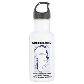 Greenland Yet Another Land Mass Destined To Melt 18oz Water Bottle