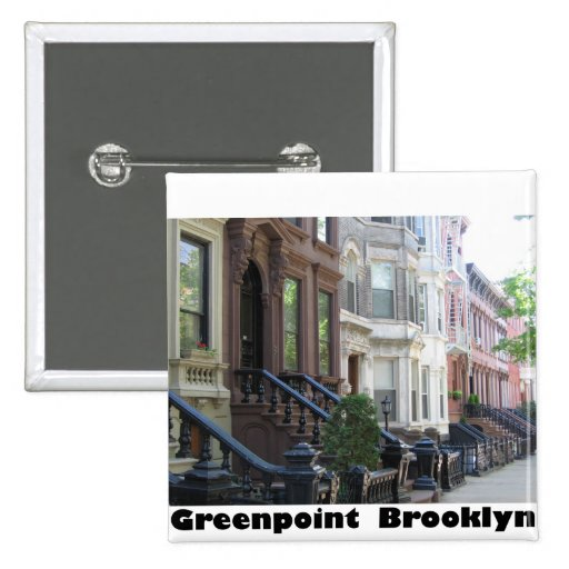 Greenpoint Brookyly Brownstone Buildings Buttons