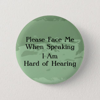 Greentone Hard of Hearing Button