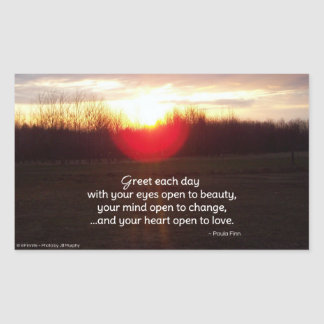 Greet each day with your eyes open to beauty... rectangular sticker