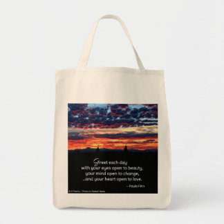 Greet Each Day With Your Eyes Open to Beauty Tote Bag