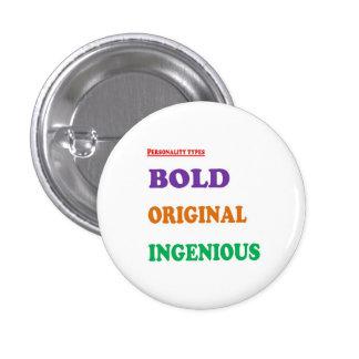 Greet Gift Friends: BOLD ORIGINAL INGENIOUS Humans 1 Inch Round Button