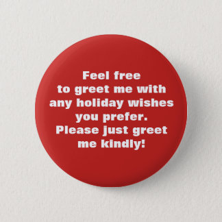Greet me kindly w/ holiday wishes you prefer Red2 Button