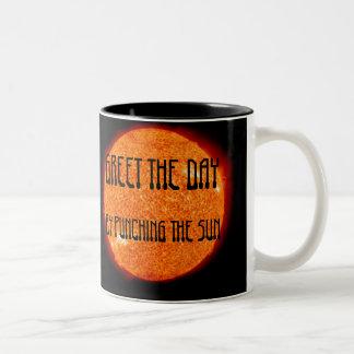Greet the day by punching the sun Coffee Mug