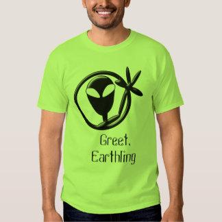 Greeting Alien Greet Earthling T Shirt
