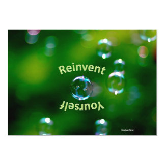 "Greeting Card - Encouragement-""Reinvent Yourself"""