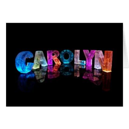 Greeting Card for Carolyn