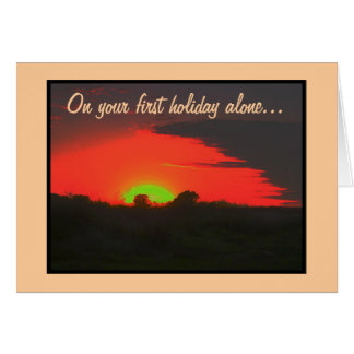 Greeting Card for First Holiday Alone