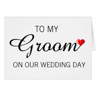 Greeting Card For Groom On Wedding Day at Zazzle