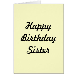 GREETING CARD(HAPPY BIRTHDAY SISTER) GREETING CARD