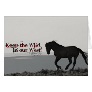 "Greeting Card ""Honor"".. Keep the wild in our WEST!"