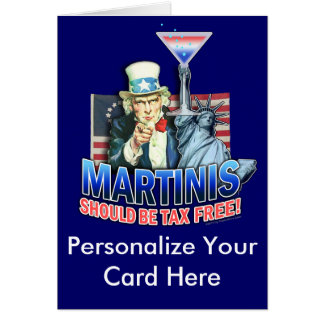 Greeting Card - Martinis Should be Tax Free
