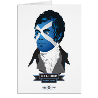 Greeting Card. Robert Burns, a Great Scot! Card