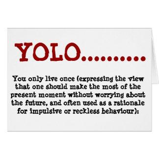 Greeting Card YOLO....definition