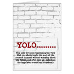 Greeting Card Yolo You Only Live Once