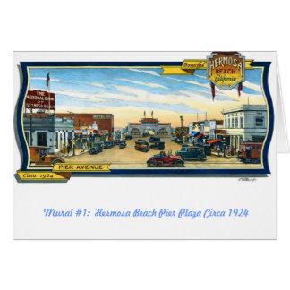 Greeting Cards~Mural #1:  Hermosa Beach Pier Plaza