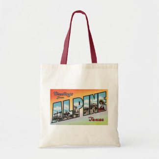 Greeting From ALPINE Texas - Vintage Travel Tote Bag