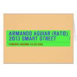 armando aguiar (Rato)  2013 smart street  Greeting/note cards