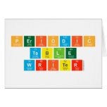 Periodic Table Writer  Greeting/note cards