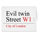 Evil twin Street  Greeting/note cards