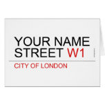 Your Name Street  Greeting/note cards