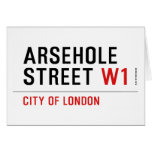 Arsehole Street  Greeting/note cards