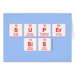 Super sis  Greeting/note cards