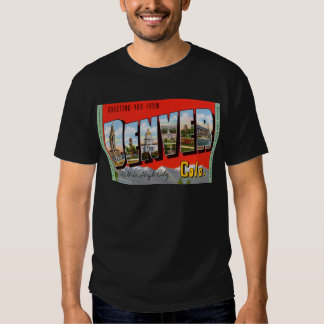 Greeting You from Denver Colordao T-Shirt
