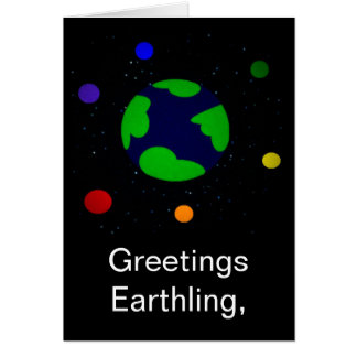 GREETINGS EARTHLING CARD