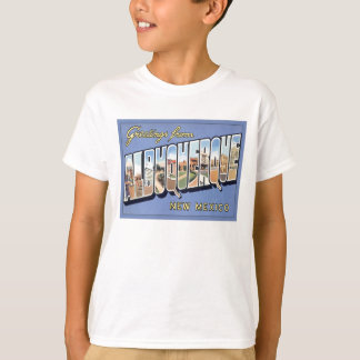Greetings From Albuquerque, New Mexico T-Shirt