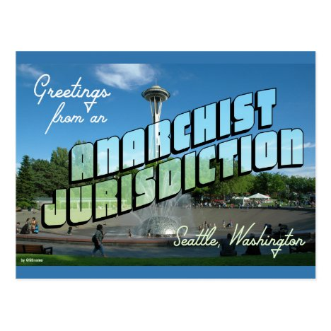 Greetings from Anarchist Seattle! Postcard