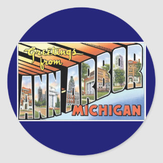 Greetings from Ann Arbor, Michigan! Classic Round Sticker