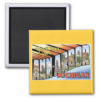 Greetings from Ann Arbor, Michigan! 2 Inch Square Magnet