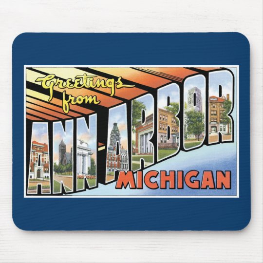 Greetings from Ann Arbor, Michigan! Mouse Pad