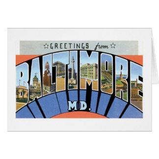 Greetings from Baltimore, Maryland! Card