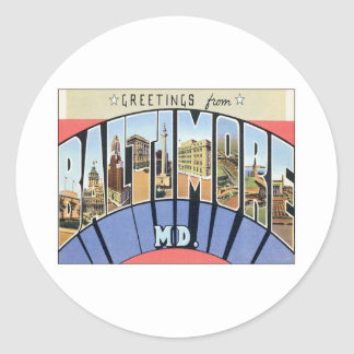 Greetings From Baltimore Maryland Classic Round Sticker