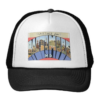 Greetings From Baltimore Maryland Trucker Hat