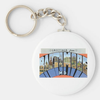 Greetings from Baltimore, Maryland Basic Round Button Keychain