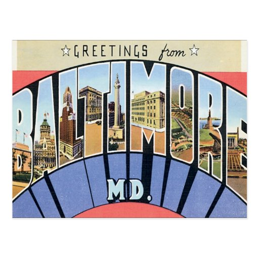 Greetings From Baltimore Maryland Post Card