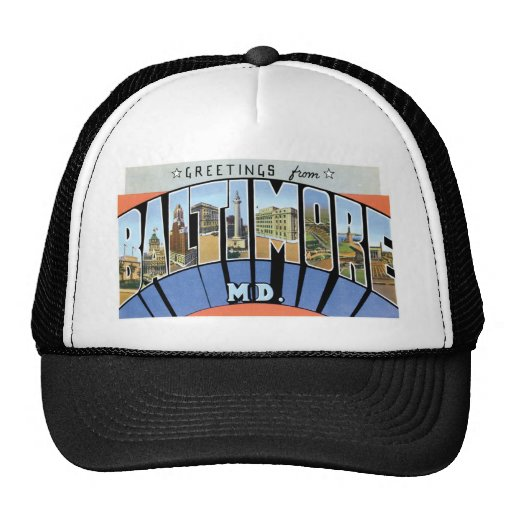 Greetings from Baltimore, Maryland! Trucker Hat