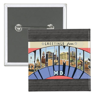 Greetings From Baltimore Md., Vintage Pin