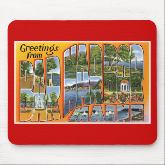 Greetings from Bar Harbor, Maine! Mouse Pad