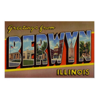 Greetings from Berwyn Illinois Poster