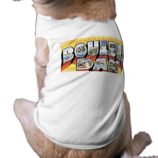 Greetings from Boulder Dam! Dog Tee