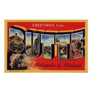 Greetings from Butte Metropolis of Montana Poster