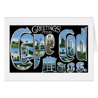 Greetings from Cape Cod, Mass! Card