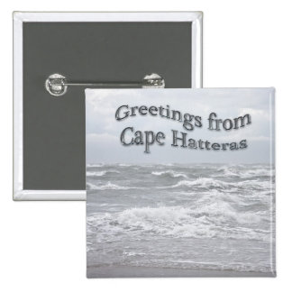 Greetings From Cape Hatteras Pinback Button