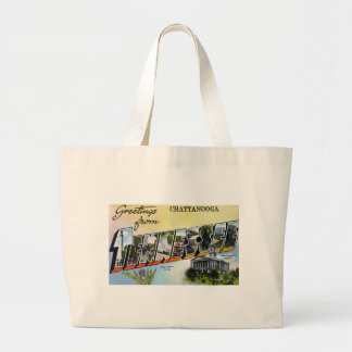 Greetings from Chattanooga Tennesee Large Tote Bag
